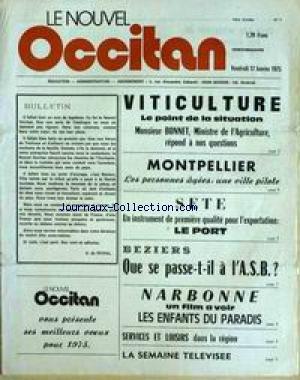 NOUVEL OCCITAN (LE) [No 1] du 17/01/1975 - VITICULTURE - M. BONNET - MONTPELLIER - SETE- BEZIERS - NARBONNE - LES ENFANTS DU PARADIS - FILM - A. DU PEYRAL.