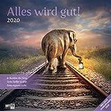 Alles wird gut 2020, Wandkalender / Broschürenkalender im Hochformat (aufgeklappt 30x60 cm) - Geschenk-Kalender mit Monatskalendarium zum Eintragen - Ackermann Kunstverlag