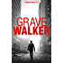 GRAVE WALKER: A gripping noir thriller (Thomas Blume Book 5)