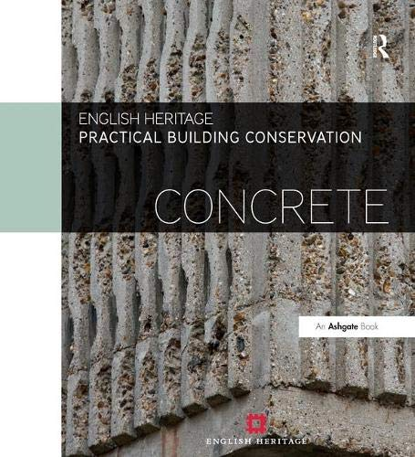 Practical Building Conservation: Concrete