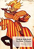 Jordi de Sant Jordi: Der letzte Trobador: Eine Anthologie (Katalanische Literatur des Mittelalters)
