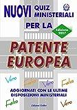 Nuovi quiz ministeriali per la patente europea 2007