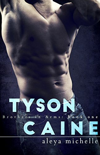 tyson-caine-brothers-in-arms-brothers-in-arms-book-1