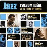 Jazz L'Album Ideal En 25 Titres