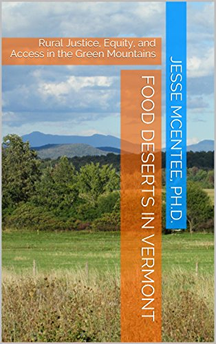 ont: Rural Justice, Equity, and Access in the Green Mountains (English Edition) ()