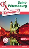 Guide du Routard Saint-Pétersbourg 2015/2016