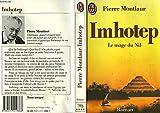 Imhotep - Le mage du nil