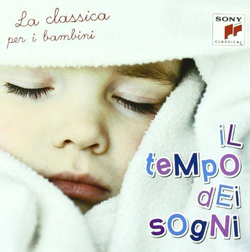 Il Tempo Dei Sogni (Classica Per I Bambini)