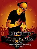 Musik Beste Deals - Electro Musik Mix - Die Party für Zuhause