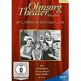 Ohnsorg-Theater Klassiker: Wenn du Geld hast