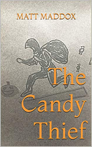 The Candy Thief (English Edition)