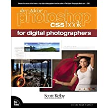 The Adobe Photoshop CS5 Book for Digital Photographers