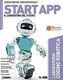 Start app. Il laboratorio del futuro. Laboratorio coding robotica. Per la Scuola media. Con ebook. Con espansione online