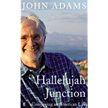 Hallelujah Junction: Composing an American Life (English Edition)