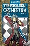 Telecharger Livres The Royal Doll Orchestra Vol 3 (PDF,EPUB,MOBI) gratuits en Francaise