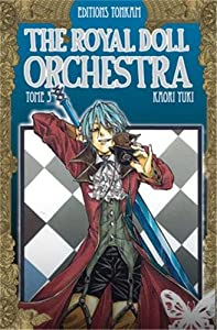 The Royal Doll Orchestra Edition simple Tome 3
