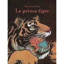 Le prince tigre