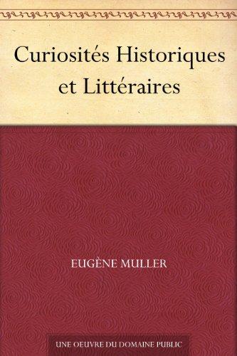 Couverture du livre Curiosités Historiques et Littéraires
