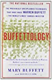 Buffettology - The Previously Unexplained Techniques That Have Made Warren Buffett The Worlds