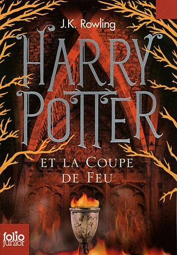 Harry Potter. IV:Harry Potter et Coupe Feu Rowling.J