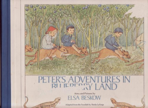 Peter's Adventure in Blueberry Land by Sheila Lafarge (1975-07-01)