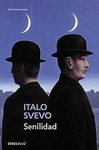 Senilidad par Italo Svevo