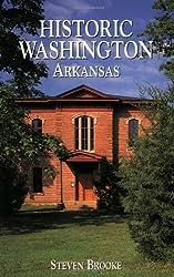 Historic Washington, Arkansas by Steven Brooke (2000-06-30)