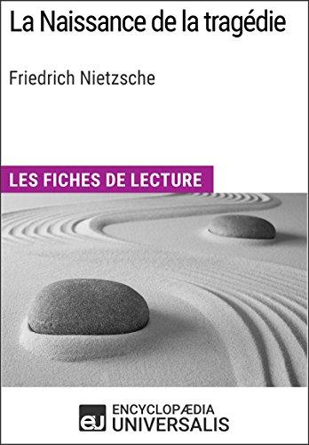 la-naissance-de-la-tragdie-de-friedrich-nietzsche-les-fiches-de-lecture-d-39-universalis