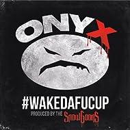 #WakeDaFucUp [Explicit]