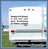 """Hochwertige Wohnwagen / Wohnmobil Aufkleber """" 'Camping ist der Zustand, in dem man seine eigene Verwahrlosung als Erholung empfindet' 60x60 cm """" von Pegatina Promotion ®aus Hochleistungsfolie geplottet, auf Montagefolie ohne Hintergrund, Lustige Sprüche, Deko, Dekoration Ihres WOMO WOWA Aufkleber, Fun, Spass, Spassaufkleber, Truck, Urlaub, Van, Wohnmobile, Trucks, Sticker,"""