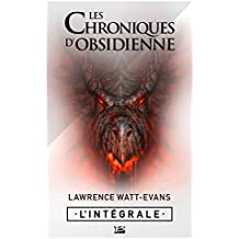 Les Chroniques d'obsidienne - L'Intégrale