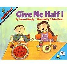 Give Me Half! (MathStart 2, Band 1)