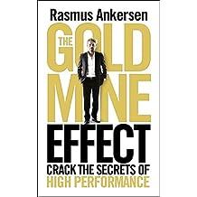 Gold Mine Effect: Crack the Secrets of High Performance