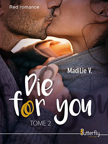 Die for you: Tome 2