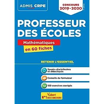Concours Professeur des écoles (CRPE) - Mathématiques en 60 fiches - Admis 2019-2020