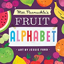 Mrs. Peanuckle's Fruit Alphabet (Mrs. Peanuckle's Alphabet)