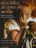 Les délices des petites filles modèles : Souvenirs et desserts de la comtesse de Ségur