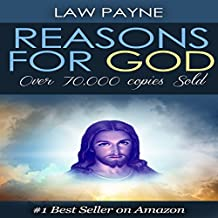 Reasons for God: We All Have a Choice to God to Heaven