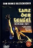 TANZ DER TEUFEL - The Evil Dead (Teil 1)