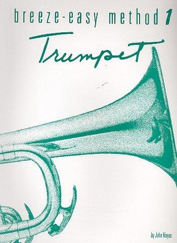 Breeze easy Method vol.1 : for trumpet