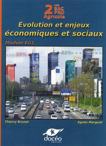 Economie 2e Bac Pro Agricole : Evolution et enjeux économiques et sociaux - Manuel de classe