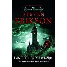 Los jardines de la luna / Gardens of the Moon (Malaz: El Libro De Los Caidos / Malaz: the Book of the Fallen) (Spanish Edition) by Steven Erikson (2009-12-30)