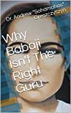 Why Babaji Isn't The Right Guru