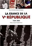 La France de la Ve république - 1958-2008