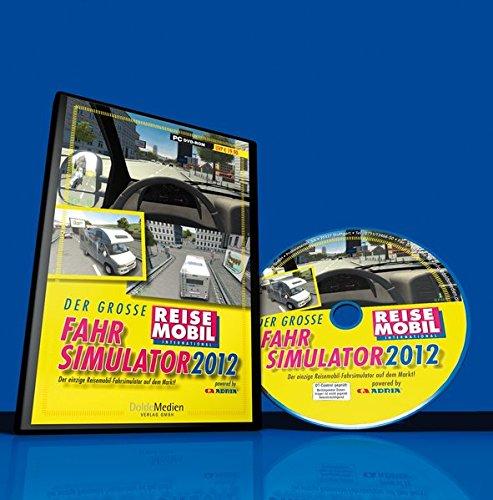 Reisemobil Fahrsimulator 2012: Der Grosse Reisemobil Fahrsimulator