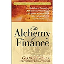 The Alchemy of Finance: Reading the Mind of the Market (Wiley Investment Classics)