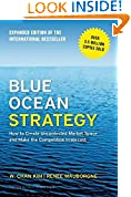#7: Blue Ocean Strategy: How to Create Uncontested Market Space and Make the Competition Irrelevant