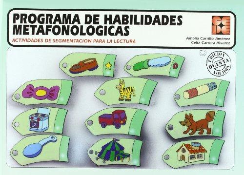 Programa de habilidades metafonologicas (Reeducacion Logopedica) por Amelia Carrillo