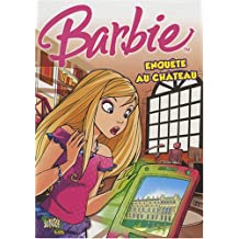 Barbie, Tome 1 : Enquête au château