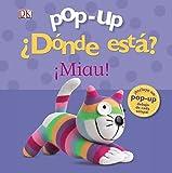 Pop-Up ¿Dónde Está? ¡Miau! (Castellano - A Partir De 0 Años - Manipulativos (Libros Para Tocar Y Jugar),...